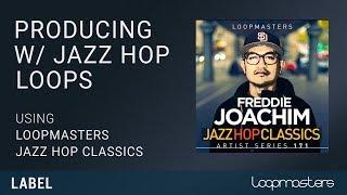 Jazz Hip Hop Song Starter Tutorial using Loops Samples MIDI by Freddie Joachim
