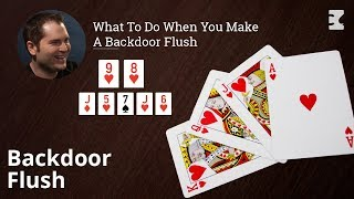 Poker Strategy: What To Do When You Make A Backdoor Flush