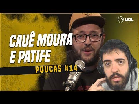 CAUÊ MOURA + PATIFE  POUCAS 14