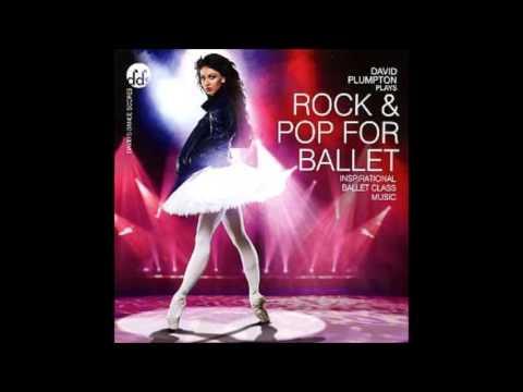 Rock & Pop for Ballet - David Plumpton
