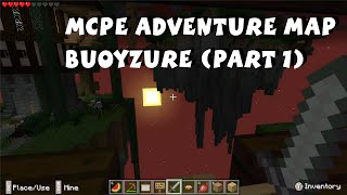 Minecraft Pocket Edition Map - Buoyzure by Serperiorcraft (Part 1)