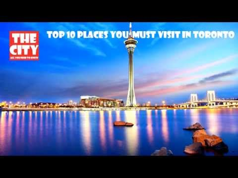 Top 10 best places to visit in Toronto