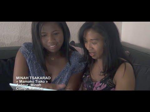MINAH TSAKARAO 2017 Mamako Tiako (HD)