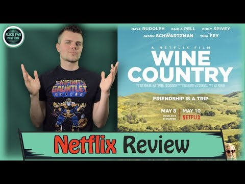 Wine Country Netflix Review
