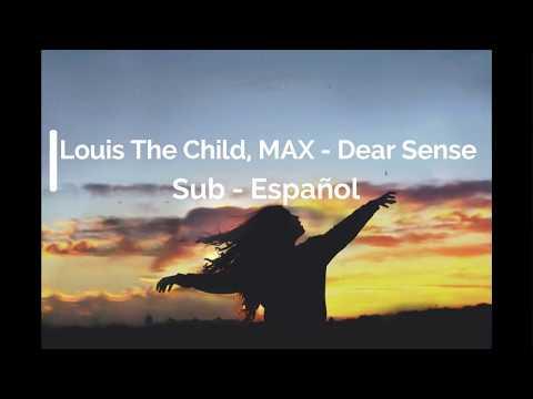 Louis The Child - Dear Sense - Español