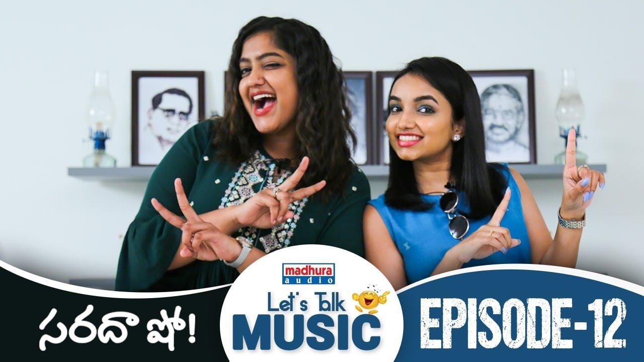 Let's Talk Music | Sarada Show Episode- 12 | Nutana Mohan | Telugu Music Talk Show | Madhura Audio