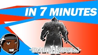 Dark Souls 2 - In 7 Minutes - TheSolidMoose