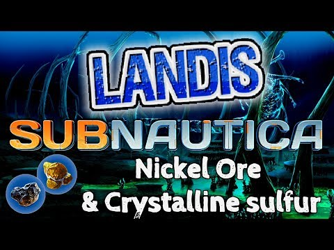 Nickel Ore & Crystalline Sulfur - Subnautica Guide (ZP)