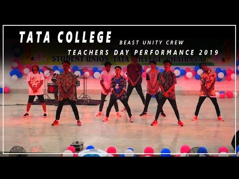 BEAST UNITY CREW - Teachers Day Special Performance | Tata College Chaibasa 2019