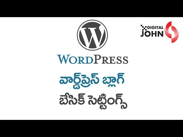 Basic Settings of WordPress in Telugu || Digital Badi