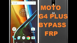 Moto g4 plus (XT1643) 6.0.1 Frp Remove Bypass 1000% Working Method
