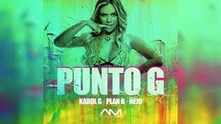 Punto G Remix Karol G ft Plan b ejo.mp3