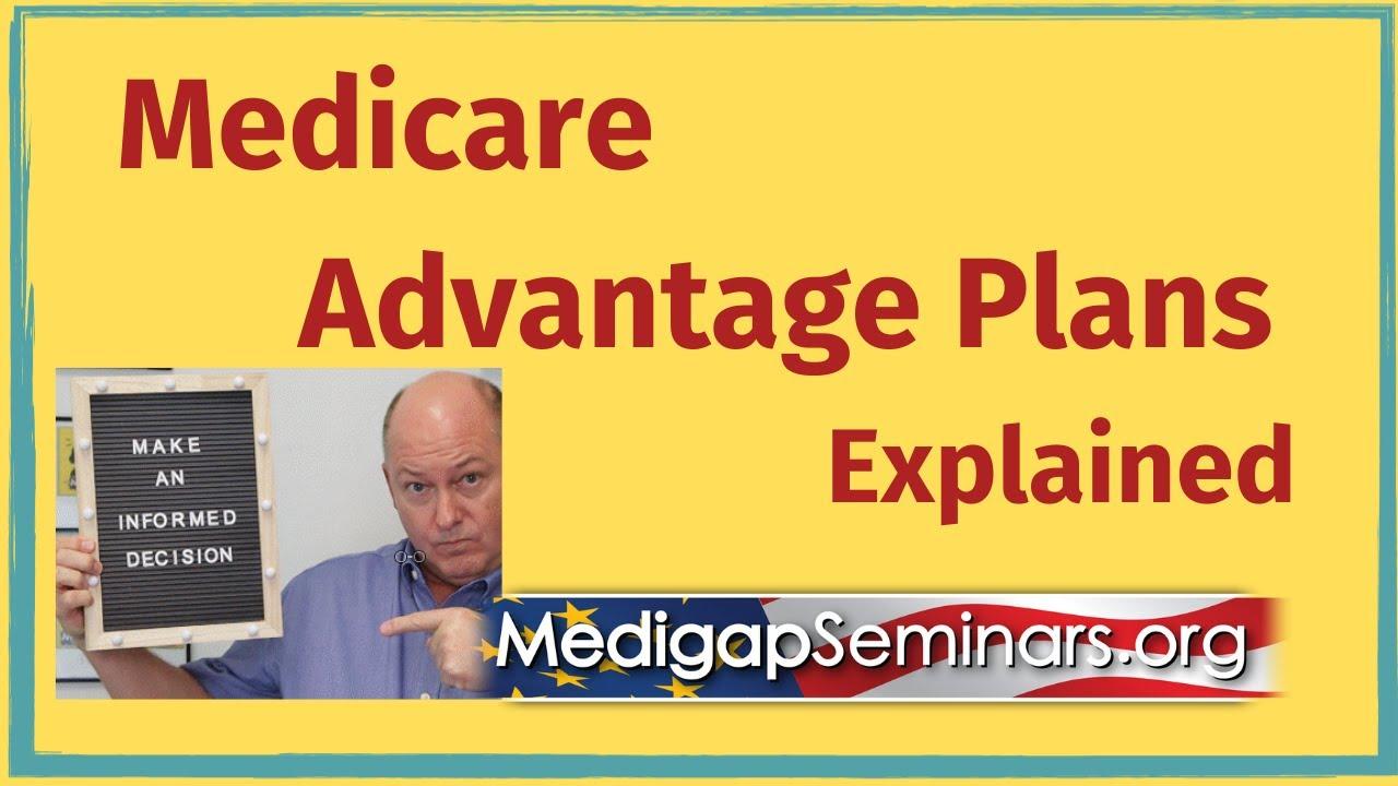 Best Medicare Advantage Plans 2020.Medicare Advantage Plans Explained 2020