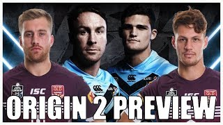 STATE OF ORIGIN GAME 2 2019 PREVIEW