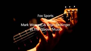 Mark Woerpel & Brian Reidinger Fox Sports