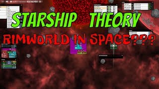 Starship theory getting started - Rimworld in space - Starship Theory building tips