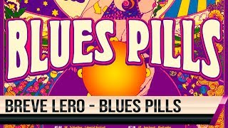BREVE LERO - Gastão analisa o BLUES PILLS