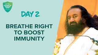 Breathe Right To Boost Immunity | Day 2 of 10 Days Breath And Meditation Journey With Gurudev