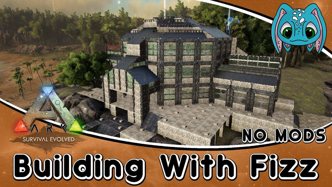 Ark Survival Evolved Building W Fizz Modern Tek Base