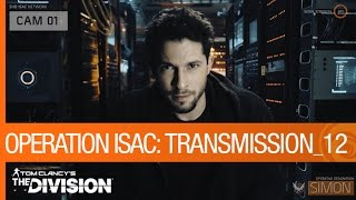 Tom Clancy's The Division - Operation ISAC: Transmission 12 [US]