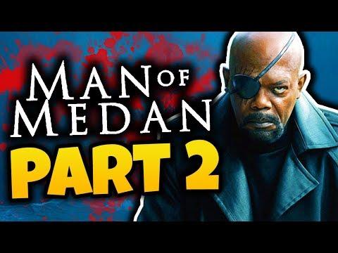 HIJACKED BY NICK FURY! - Man of Medan - Part 2