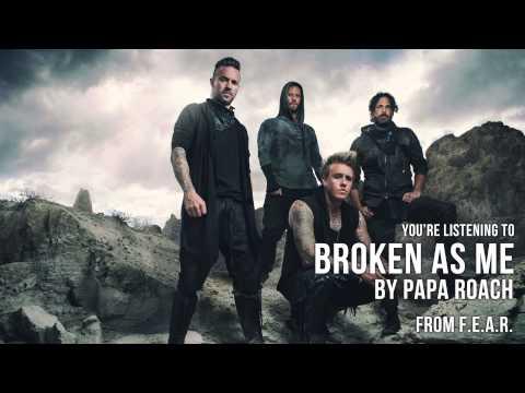 Papa Roach  Broken As Me Audio Stream