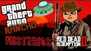 GTA RANCHO Y SUS MISTERIOS [RED DEAD REDEMPTION 2]