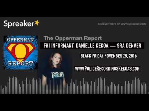 The Opperman Report: FBI Informant Danielle Kekoa SRA Denver—JonBenet Ramsey Murder Case