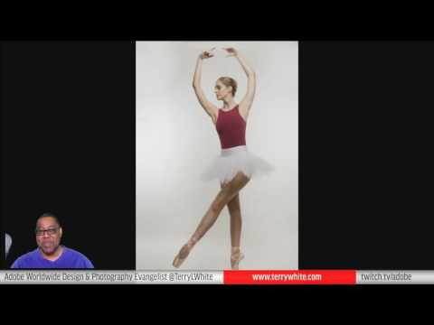 Terry White Live - Retouching Images from My Ballerina Shoot using Photoshop CC
