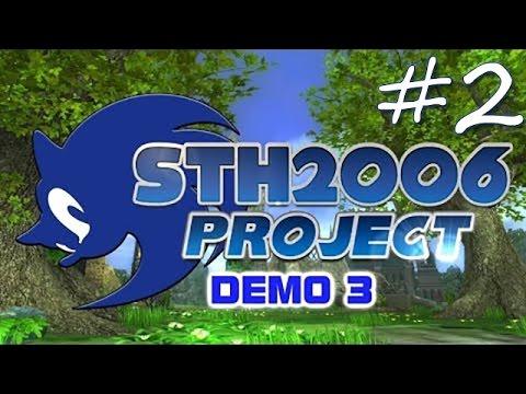 Sonic Generations (PC/Mod) #2 - STH2006 Project Demo 3 - White Acropolis, Crisis City