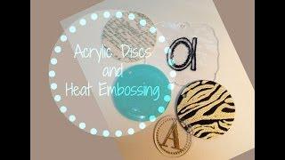 How To Heat Embossing Acrylic Disc Pendants