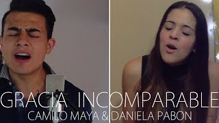 Gracia Incomparable - Evan Craft Ft. Evaluna Montaner (Camilo Maya Ft. Daniela Bueno Cover)