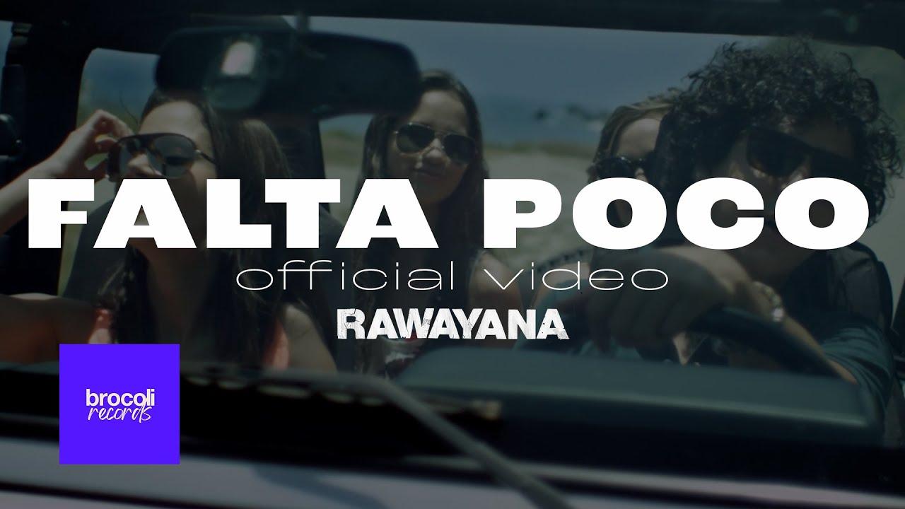 rawayana-falta-poco-video-oficial-rawayanachannel-