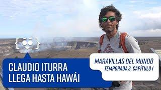 Capítulo 1: Hawái | Maravillas del Mundo | Temporada 3