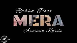 Rabba Pura Mera Ek Arman Krde | Raman Goyal