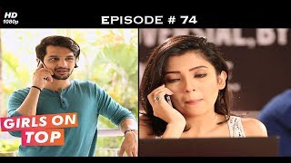 Girls on Top - Episode 74 - Sahir attempts to repair the damage