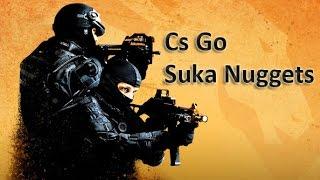 Cs Go - Competitive Game - Suka Nuggets