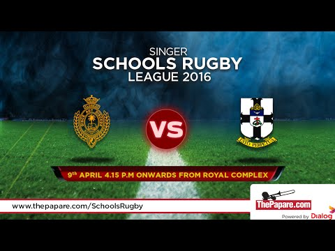 Royal College v S. Thomas' College - Schools Rugby 2016