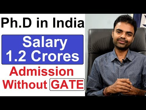 Benefits Of Doing Ph.d In India, Salary, Future Scope, Jobs, Admission In IIT Without GATE Hindi