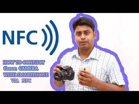 HOW TO USE NFC ON CANON DSLR || HOW TO TRANSFER VIA NFC