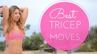 Tricep Workouts: The Best Tricep Exercises for Women NO MORE BAT WINGS!