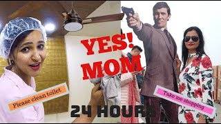 I said YES to my MOM for 24 HOURS * Funny *