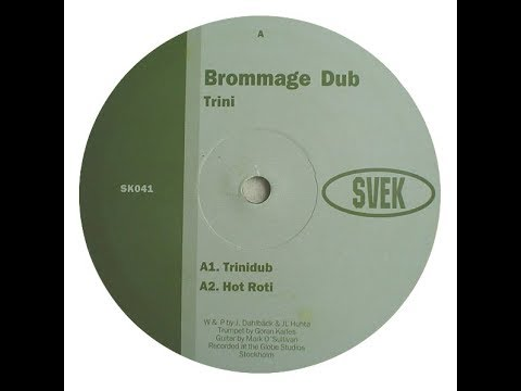 Brommage Dub - Trinidub