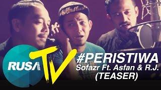 [RUSA TV] #Peristiwa - Sofazr Feat. Asfan & R.J. (Teaser)