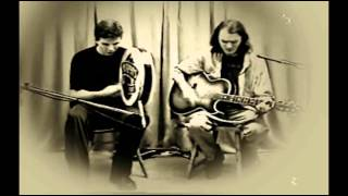 Spancil Hill Performed by  Joe Kerr & Michael Knight