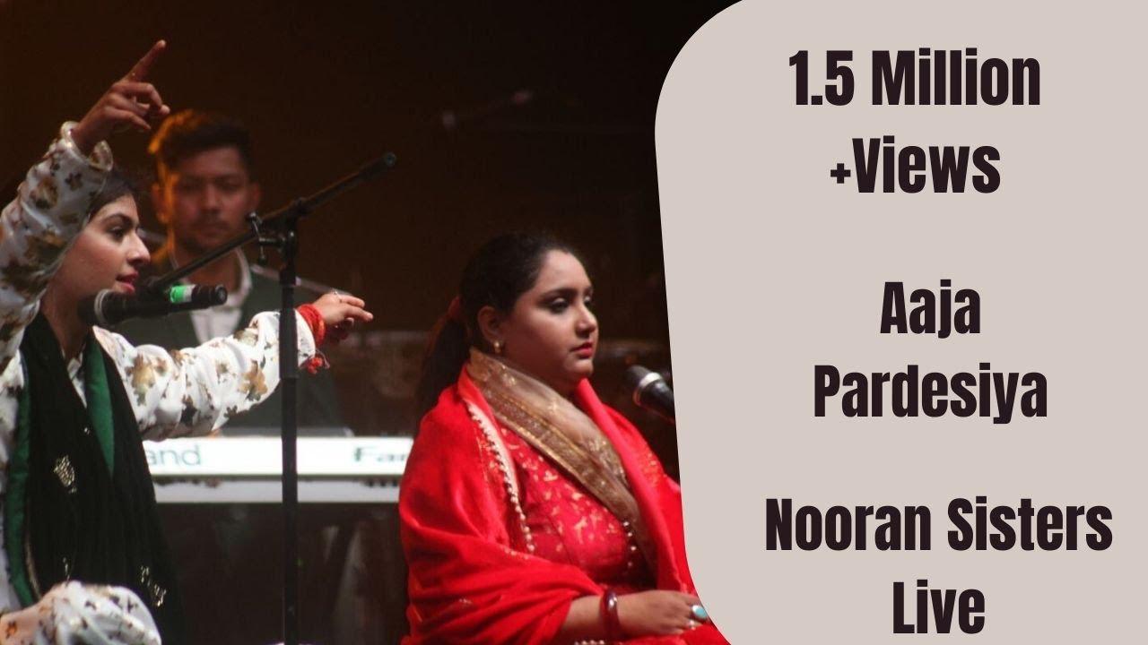 Nooran Sisters - Live Performance 2016  Aja Pardesiya -8534
