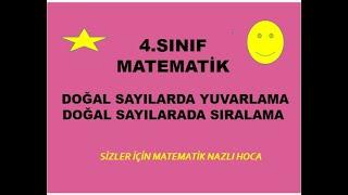 2019 4.SINIF MATEMATİK DOĞAL SAYILAR YUVARLAMA VE SIRALAMA