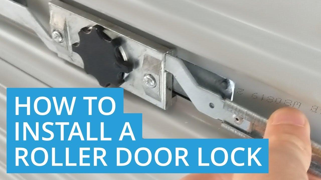 How To Install A Roller Door Lock Diy Youtube