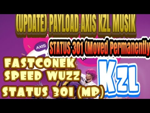 (UPDATE) PAYLOAD KZL MUSIK STATUS 301 (Moved Permanently)