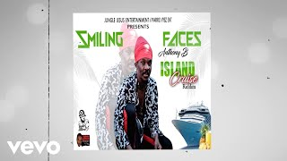 Anthony B - Smiling Faces (Official Audio)